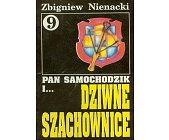 Szczegóły książki PAN SAMOCHODZIK I DZIWNE SZACHOWNICE (9)