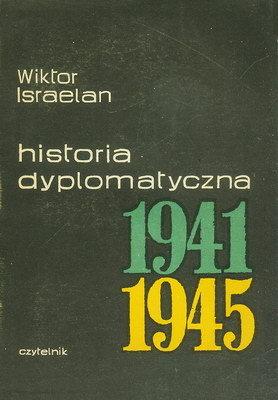 HISTORIA DYPLOMATYCZNA 1941 - 1945