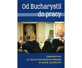 Szczegóły książki OD EUCHARYSTII DO PRACY