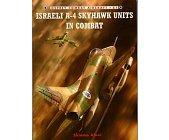 Szczegóły książki ISRAEL A-4 SKYHAWK UNITS IN COMBAT