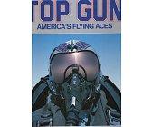 Szczegóły książki THE COMPLETE BOOK OF TOP GUN AMERICA'S FLYING ACES
