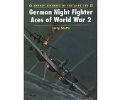 Szczegóły książki GERMAN NIGHT FIGHTER ACES OF WORLD WAR 2 (OSPREY AIRCRAFT OF THE ACES 20)