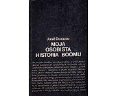 Szczegóły książki MOJA OSOBISTA HISTORIA BOOMU