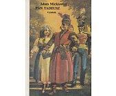 Szczegóły książki PAN TADEUSZ