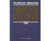 Szczegóły książki SŁOWNIK MITÓW I TRADYCJI KULTURY