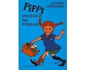 Szczegóły książki PIPPI WCHODZI NA POKŁAD