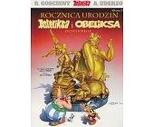 Szczegóły książki ASTERIKS - ROCZNICA URODZIN ASTERIKSA I OBELIKSA