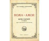 Szczegóły książki ROMA - AMOR. RZYM PAPIEŻY W POEZYI