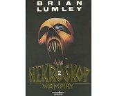 Szczegóły książki NEKROSKOP - TOM 2 - WAMPIRY