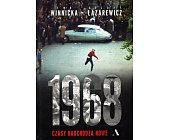 Szczegóły książki 1968 - CZASY NADCHODZĄ NOWE