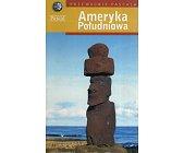 Szczegóły książki PRZEWODNIK PASCALA- AMERYKA POŁUDNIOWA