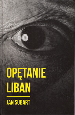 OPĘTANIE. LIBAN