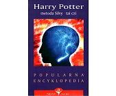 Szczegóły książki HARRY POTTER, METODA SILVY, TAI CZI
