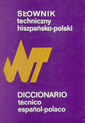 SŁOWNIK TECHNICZNY HISZPAŃSKO - POLSKI