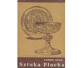 Szczegóły książki SZTUKA PŁOCKA