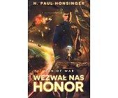 Szczegóły książki MAN OF WAR - WEZWAŁ NAS HONOR