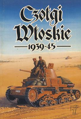 CZOŁGI WŁOSKIE 1939 - 1945