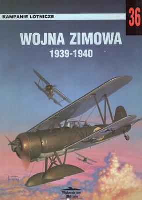 WOJNA ZIMOWA 1939-1940. KAMPANIE LOTNICZE 36