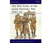 Szczegóły książki THE RED ARMY OF THE GREAT PATRIOTIC WAR 1941 - 45 (OSPREY PUBLISHING)