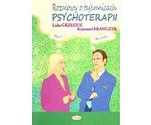Szczegóły książki ROZMOWY O TAJEMNICACH PSYCHOTERAPII