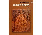 Szczegóły książki HISTORIA ARABÓW