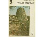 Szczegóły książki WIELKIE ZIMBABWE