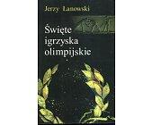 Szczegóły książki ŚWIĘTE IGRZYSKA OLIMPIJSKIE