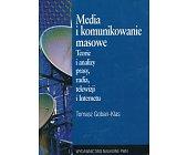 Szczegóły książki MEDIA I KOMUNIKOWANIE MASOWE