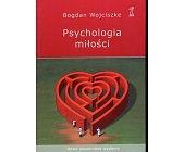 Szczegóły książki PSYCHOLOGIA MIŁOŚCI