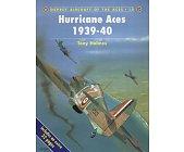 Szczegóły książki HURRICANE ACES 1939-40 (OSPREY AIRCRAFT OF THE ACES 18)