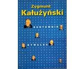 Szczegóły książki BUNTOWNIK BYWALEC