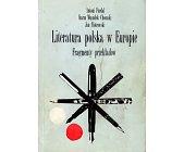 Szczegóły książki LITERATURA POLSKA W EUROPIE