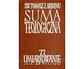Szczegóły książki SUMA TEOLOGICZNA - 22 - UMIARKOWANIE