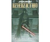 Szczegóły książki STAR WARS - DZIEDZICTWO - TOM 3 - SMOCZE SZPONY