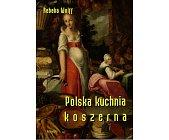 Szczegóły książki POLSKA KUCHNIA KOSZERNA