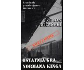 Szczegóły książki OSTATNIA GRA NORMANA KINGA - KRYMINAŁY PRZEDWOJENNEJ WARSZAWY TOM 56