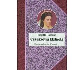 Szczegóły książki CESARZOWA ELŻBIETA