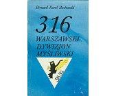 Szczegóły książki 316 WARSZAWSKI DYWIZJON MYŚLIWSKI