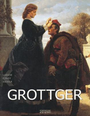 LUDZIE CZASY DZIEŁA - ARTUR GROTTGER