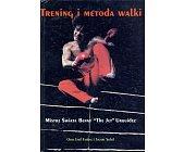 Szczegóły książki TRENING I METODA WALKI