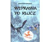 Szczegóły książki WYPRAWA PO KLUCZ