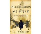 Szczegóły książki THE INTERPRETATION OF MURDER