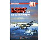 Szczegóły książki DE HAVILLAND MOSQUITO CZ. 1 - MONOGRAFIE LOTNICZE NR 101