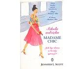 Szczegóły książki SZKOŁA WDZIĘKU MADAME CHIC