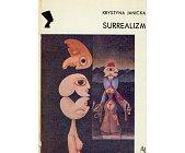 Szczegóły książki SURREALIZM (SERIA NEFRETETE: STYLE - KIERUNKI - TENDENCJE)