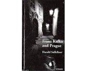 Szczegóły książki FRANZ KAFKA AND PRAGUE