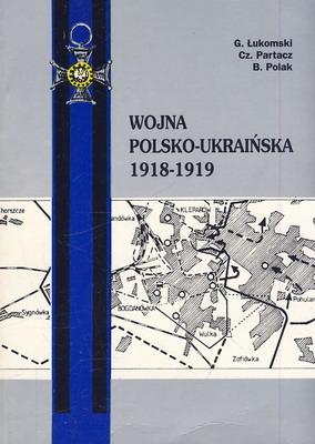 WOJNA POLSKO-UKRAIŃSKA 1918-1919