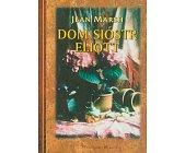 Szczegóły książki DOM SIÓSTR ELIOTT