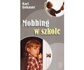 Szczegóły książki MOBBING W SZKOLE