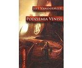 Szczegóły książki PODZIEMIA VENISS